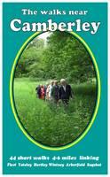 The Walks Near Camberley: 44 Short Walks 4-6 Miles, Linking - The Walks Near no. 7 (Paperback)