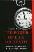 The Power of Life or Death