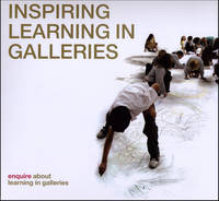 Inspiring Learning in Galleries (Paperback)