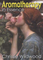 Aromatherapy in Essence (Paperback)