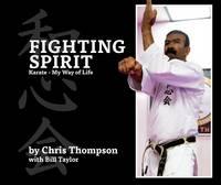 Fighting Spirit: Karate - My Way of Life (Paperback)