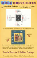 More Hocus-pocus: Intriguing Bridge and Logic Puzzles (Paperback)