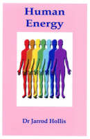 Human Energy: An Analysis of the Human Energy Field (Paperback)