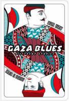 Gaza Blues: Different Stories (Paperback)