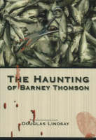 The Haunting of Barney Thomson - Barney Thomson Crime Series No. 6 (Paperback)