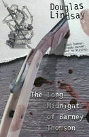 The Long Midnight of Barney Thomson (Book 1) (Paperback)
