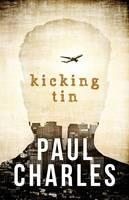 Kicking Tin (Paperback)