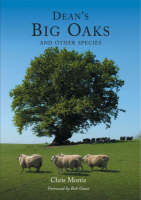 Dean's Big Oaks: and Other Species (Paperback)