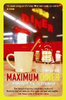 Maximum Diner: Making it Big in Uckfield (Paperback)