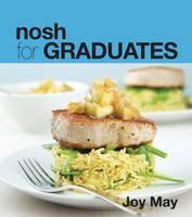Nosh for Graduates (Paperback)