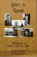 Letters to Hannah: WW II Recollections of Hastings and South East England (Paperback)