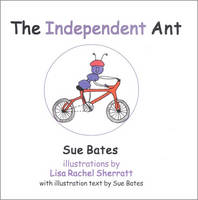 The Independent Ant (Hardback)