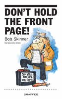 Don't Hold the Front Page (Paperback)