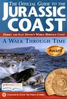 The Official Guide to the Jurassic Coast: Dorset and East Devon's World Heritage Coast (Paperback)