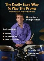 The Really Easy Way to Play the Drums - with download audio and video files