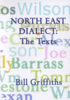North East Dialect: The Texts (Paperback)