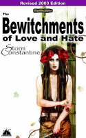 The Bewitchments of Love and Hate (2003) 2003: The Second Book of the Wraeththu Chronicles - Wraeththu Chronicles Pt. 2 (Paperback)