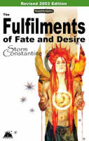 The Fulfilments of Fate and Desire (2003) 2003 - Wraeththu Chronicles Pt. 3 (Paperback)
