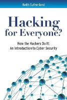 Hacking for Everyone?: How the Hackers Do It (Paperback)