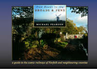 Iron Roads to the Broads & Fens: A Travellers & Tourists Guide to the Areas Covered by the Railways of the Norfolk Broads and Fens - Iron Roads S. 7 (Paperback)