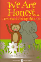 We are Honest: We Don't Cover Up the Truth - Golden Rules S. No.2 (Paperback)