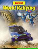 Pirelli World Rallying 2003/2004: No. 26 (Hardback)