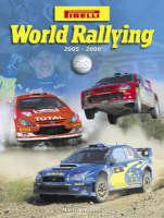 Pirelli World Rallying 2005-2006 (Hardback)