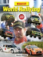 Pirelli World Rallying 2010-2011: v. 33 (Hardback)