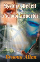 Mystery, Deceit and a School Inspector (Paperback)