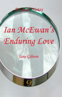 "A-level Notes for Ian McEwans ""Enduring Love"""