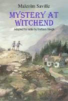 Mystery at Witchend: Lone Pine Radio Script - Lone Pine Radio (Hardback)