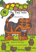 The Tiny Ants: A Muslim Story (Big book)