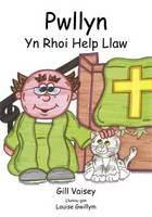 Pwllyn Yn Rhoi Help Llaw (Paperback)