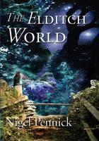 The Eldritch World (Paperback)