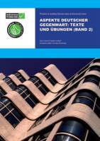 Aspekte Deutscher Gegenwart Band 2 Practice Book: Texte und UEbungen (Paperback)