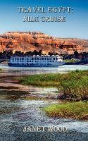 Travel Egypt Nile Cruise