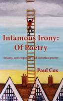 Infamous Irony: of Poetry (Paperback)