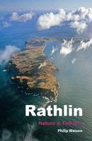 Rathlin: Nature and Folklore (Paperback)
