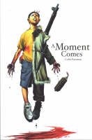 A Moment Comes - Keepers and Seekers S. No. 3 (Paperback)