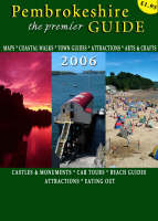 Pembrokeshire, the Premier Guide 2006 (Spiral bound)