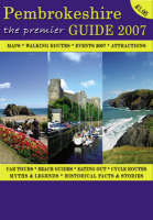 The Premier Guide to Pembrokeshire 2007 (Paperback)
