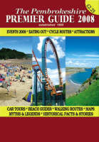 The Pembrokeshire Premier Guide 2008 (Paperback)
