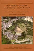 Les fouilles du Yaudet en Ploulec'h, Cotes-d'Armor, volume 3: Le site: du quatrieme siecle apr. J.-C. a aujourd'hui - Oxford University School of Archaeology Monograph 65 (Hardback)