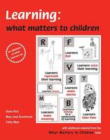 Learning: What Matters to Children: An Alphabet of What Learners Do - What Matters to Children 2 (Spiral bound)