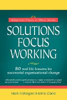 Solutions Focus Working (Paperback)