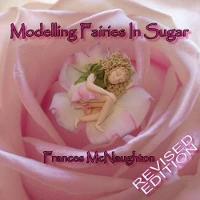 Modelling Fairies in Sugar: Revised Edition (Paperback)