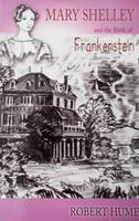 Mary Shelley and the Birth of Frankenstein (Paperback)