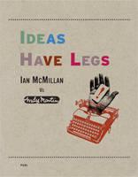 Ideas Have Legs: Ian McMillan Vs Andy Martin (Paperback)