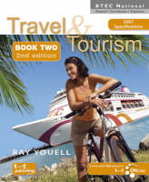 Travel and Tourism for BTEC National Award, Certificate and Diploma: Bk. 2 (Paperback)