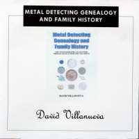 Metal Detecting Genealogy and Family History: How to Find Heirlooms and Ancestors Through the Metalwork They Left Behind (CD-ROM)